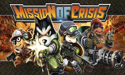Mission of Crisis game siêu hot trên android 4.2