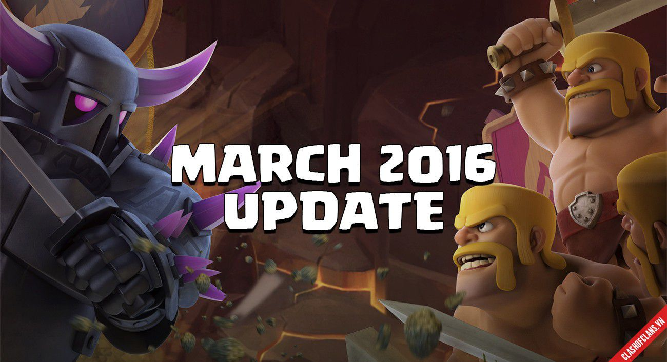 sach-sanh-sanh-ve-ban-update-thang-3-cua-clash-of-clans 1