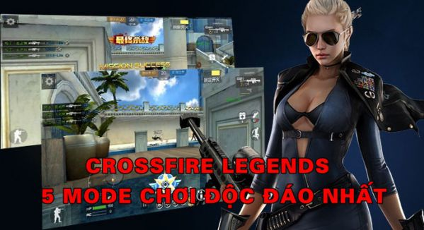 5-che-do-choi-cuc-ky-doc-dao-va-hap-dan-trong-crossfire-legends